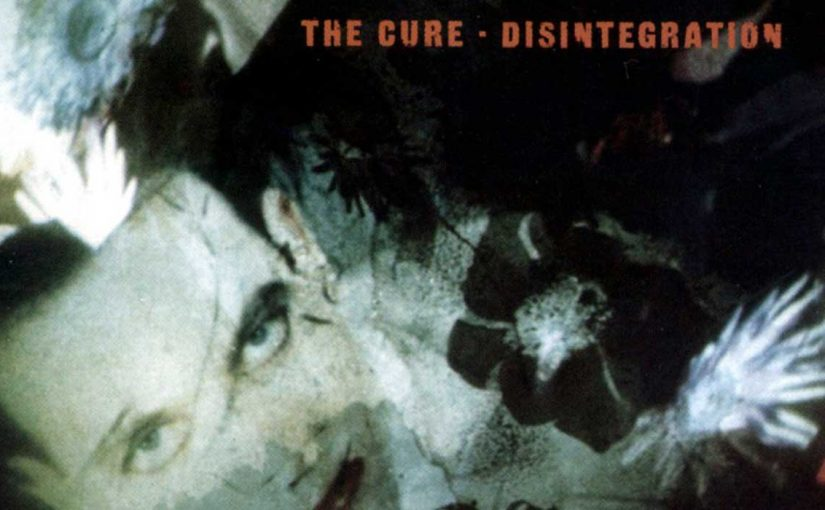 30 anni di Disintegration, The Cure – Luigi Masciotta